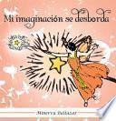 libro Mi Imaginación Se Desborda