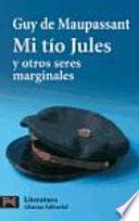 libro Mi Tío Jules Y Otros Seres Marginales