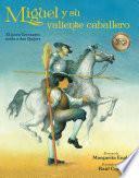 libro Miguel Y Su Valiente Caballero