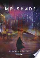 libro Mr. Shade