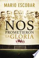 libro Nos Prometieron La Gloria