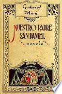 libro Nuestro Padre San Daniel   Novela De Capellanes Y Devotos