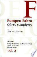 libro Obres Completes: Sil·labari ; Gramàtiques De 1918 (curs Mitjà), 1928, 1929, 1941 ; Cursos Orals
