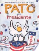 libro Pato Para Presidente