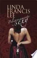libro Peligrosamente Sexy (sexy 2)