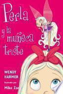 libro Perla Y La Muñeca Triste (perla 2)