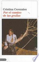 libro Por El Camino De Las Grullas