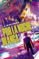 libro Por La Noche Blanca