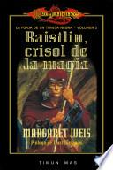 libro Raistlin, Crisol De La Magia