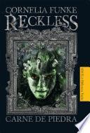 libro Reckless. Carne De Piedra
