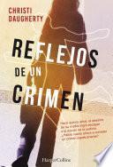 libro Reflejos De Un Crimen