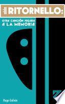 libro Ritornello: Otra Canción Pegada A La Memoria