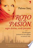 libro Rojo Pasión, Negro Destino, Verde Porvenir