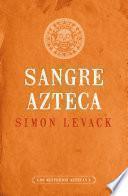 libro Sangre Azteca (los Misterios Aztecas 2)