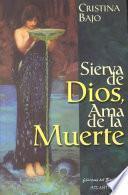 libro Sierva De Dios, Ama De La Muerte