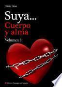 libro Suya, Cuerpo Y Alma   Volumen 8