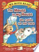 libro The Mouse In My House/un Raton En Mi Casa