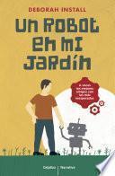 libro Un Robot En Mi Jardín