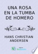 libro Una Rosa En La Tumba De Homero