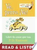 libro Ve, Perro. Ve! Read & Listen Edition