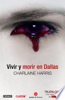 libro Vivir Y Morir En Dallas