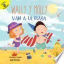 libro Wally Y Molly Van A La Playa