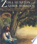 libro Zora Hurston Y El Arbol Sonador / Zora Hurston And The Chinaberry Tree
