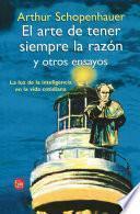 libro El Arte De Tener Siempre La Razón Y Tres Ensayos