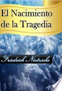 libro El Nacimiento De La Tragedia
