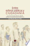libro Entre Esferas Públicas Y Ciudadanas