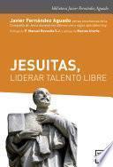 libro Jesuitas, Liderar Talento Libre