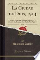 libro La Ciudad De Dios, 1914, Vol. 99