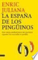 libro La España De Los Pingüinos