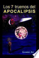 libro Los 7 Truenos Del Apocalipsis