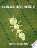 libro Mis Maravillosas Hormigas