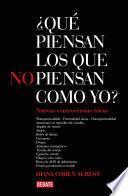 libro ¿qué Piensan Los Que No Piensan Como Yo? 2
