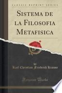 libro Sistema De La Filosofia Metafisica (classic Reprint)