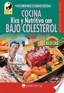 libro Cocina Rica Y Nutritiva Con Bajo Colesterol