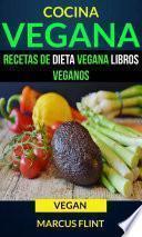 libro Cocina Vegana: Recetas De Dieta Vegana Libros Veganos (vegan)