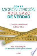 libro Con La Micronutrición Adelgazo De Verdad