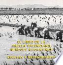 libro El Libro De La Paella Valenciana, Arroces Alicantinos