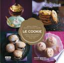 libro Le Cookie. Deliciosos Dulces Diseñados En París, Horneados En Nueva York