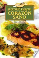 libro Recetario Especial Corazon Sano/ Special Recipes For A Healthy Heart