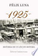 libro 1925. Historias De Un Año Sin Historia