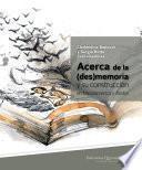 libro Acerca De La (des)memoria Y Su Construcción En Mesoamérica Y Andes