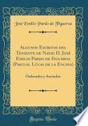 libro Algunos Escritos Del Teniente De Navio D. José Emilio Pardo De Figueroa (pascual Lúcas De La Encina)