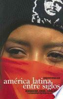 libro América Latina Entre Siglos