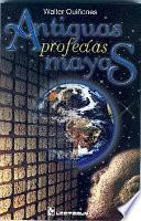 libro Antiguas Profecías Mayas