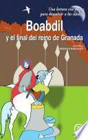 libro Boabdil Y El Final Del Reino De Granada