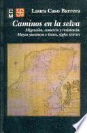 libro Caminos En La Selva